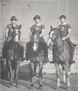 "1949 University of Miami Polo team (L to R) Chuck Bernard, John ""Speed"" Evans and Paul Heise."